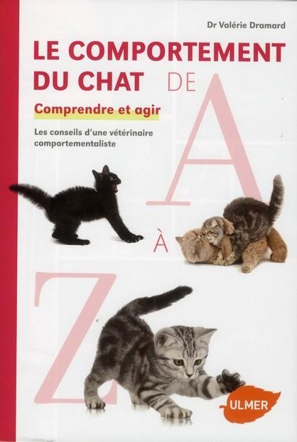 Le comportement du chat de A à Z - Valerie Dramard